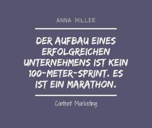 Erfolg verlangt nach Mut und Ausdauer - Anna Miller - Content Marketing